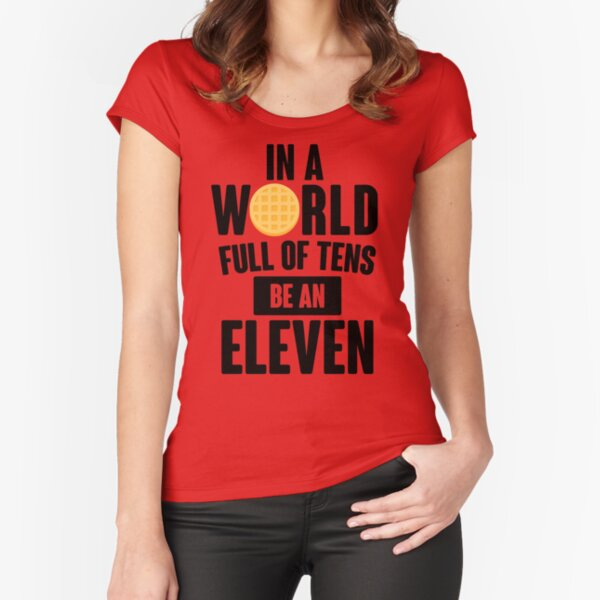 Be A Eleven Fitted Scoop T-Shirt
