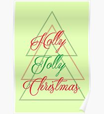 Have a Holly Jolly Christmas Poster