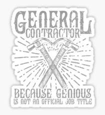 General Contractor Rule Black Sticker
