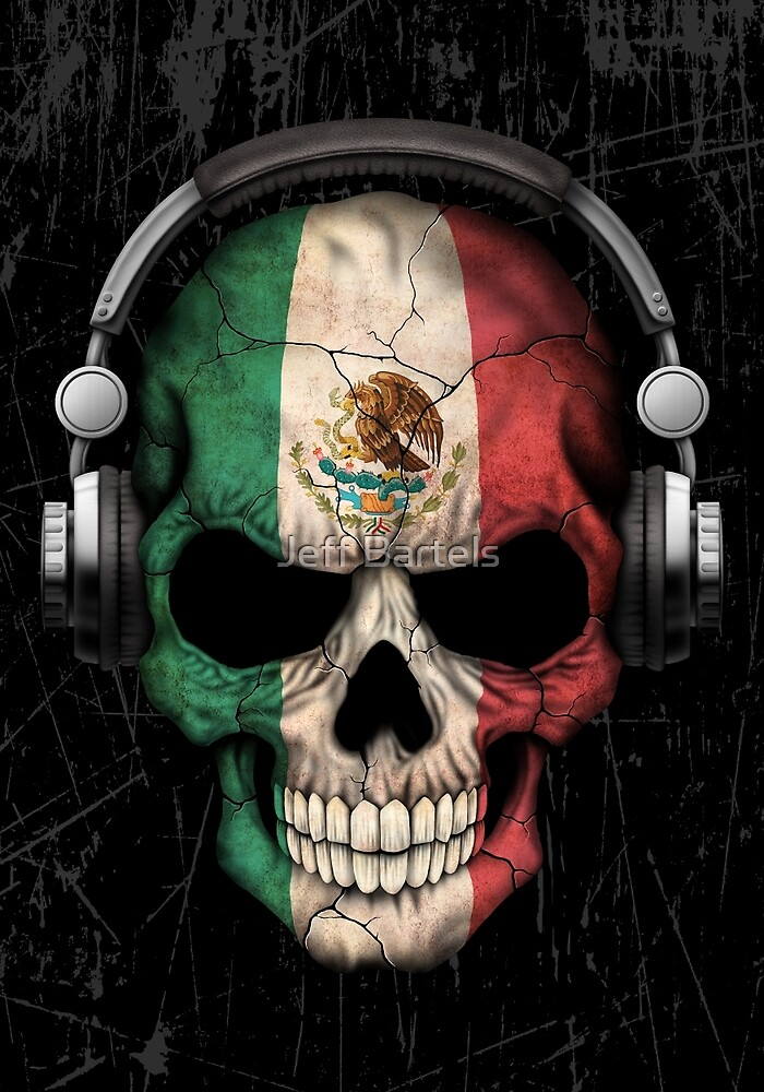 Quot Dj Skull With Mexican Flag Quot By Jeff Bartels Redbubble