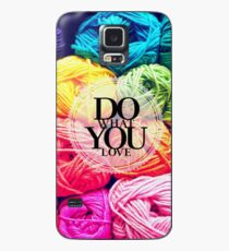 Do What You Love Case/Skin for Samsung Galaxy