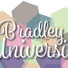 Bradley University by Ekyrk6895