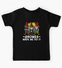 Gnomes Made Me Do It Funny Fairy Garden Dwarves Kids Clothes
