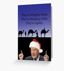 A Trump Christmas, the three wise men Greeting Card
