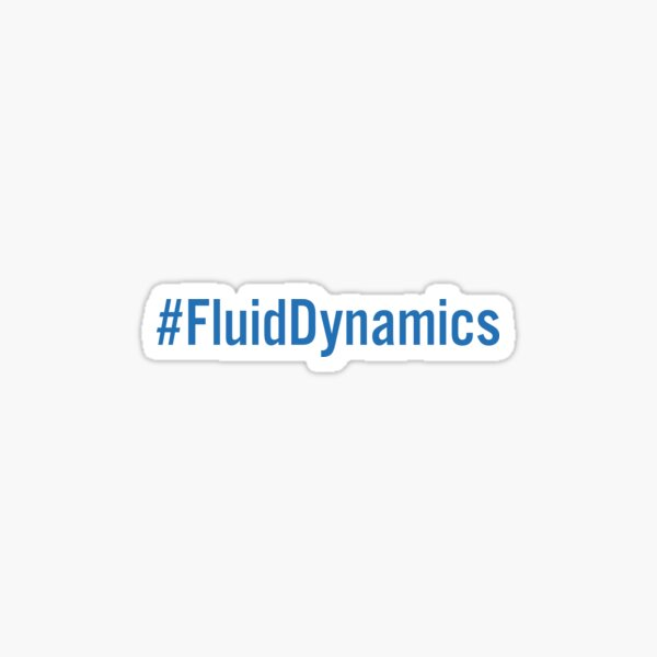 #FluidDynamics Sticker