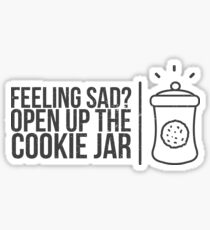Feeling Sad? Open Up The Cookie Jar  - Cookies, Chocolate Chip Cookie, Pastries, Biscuits Sticker