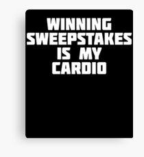 Winning Sweepstakes Is My Cardio | Money Winning T-Shirt Canvas Print