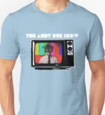 The Andy Due Show T-Shirt