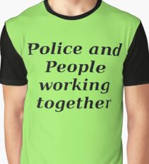 Police and people working together Graphic T-Shirt