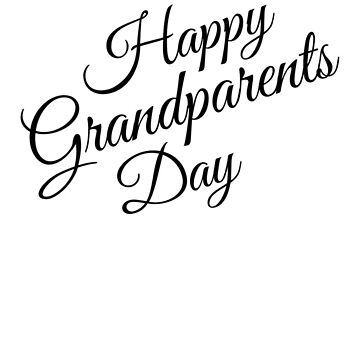 Happy Grandparents Day by ShaveAddict