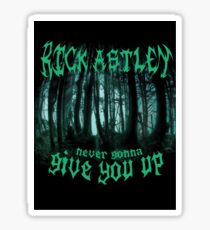 Never Gonna Give You Up - Rick Astley Sticker