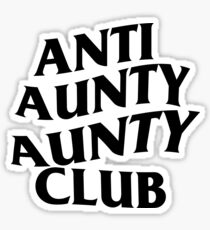ANTI AUNTY AUNTY CLUB Sticker