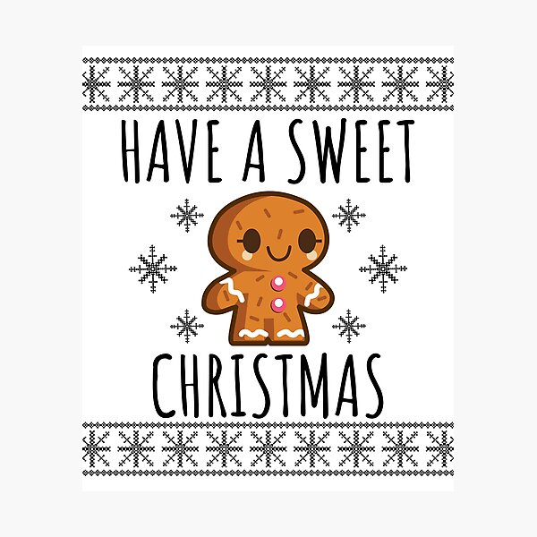 Have a Sweet Christmas - Fairisle Gingerbread Man Photographic Print