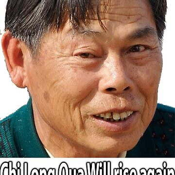 Chi Long Qua Will rise again by Greg125
