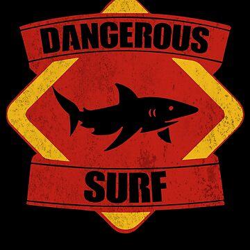 Dangerous shark surf by Dailytees