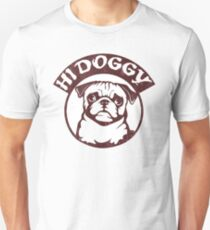 Hi doggy Unisex T-Shirt