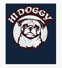 Hi doggy Photographic Print