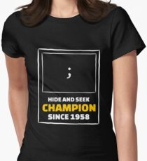 Hide and Seek Champion - Funny Programming Jokes Women's Fitted T-Shirt