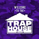 Welcome to the trap house (Purple Edition) by Wave Lords United