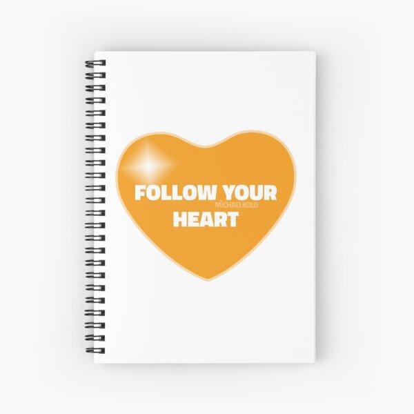 Follow Your Heart (Orange) Spiral Notebook