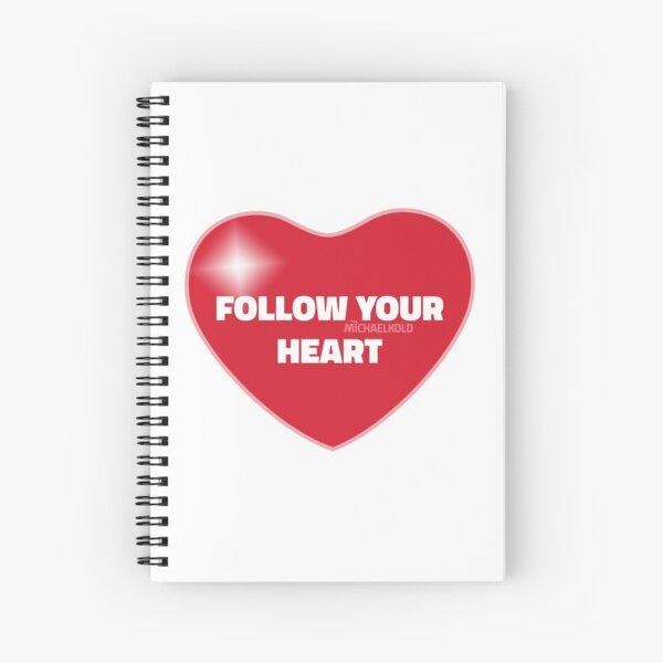 Follow Your Heart (Red) Spiral Notebook