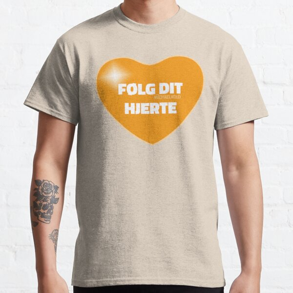 Følg dit hjerte (Orange) Classic T-Shirt