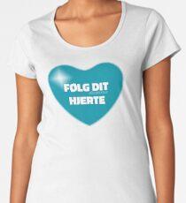 Følg dit hjerte (Blue) Women's Premium T-Shirt