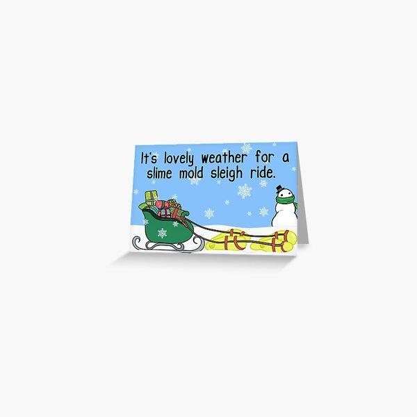 Slime Mold Sleigh Ride  Greeting Card