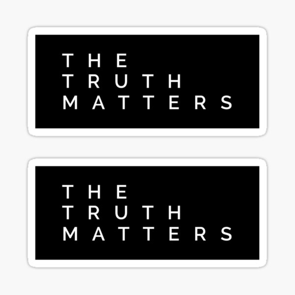the truth matters Sticker