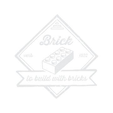 BRICK [verb] - to build with bricks by futuristicvlad