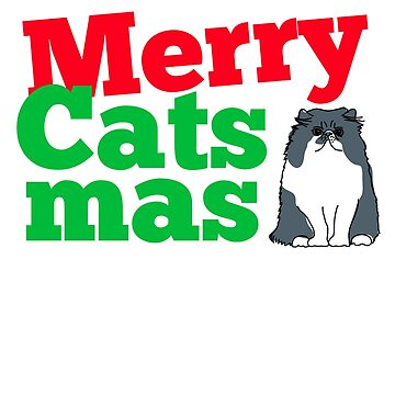 Merry Catsmas Christmas for Cat Lovers by slowheist