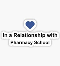 In a Relationship with Pharmacy School Shirt - Pharmacist Facebook Sticker