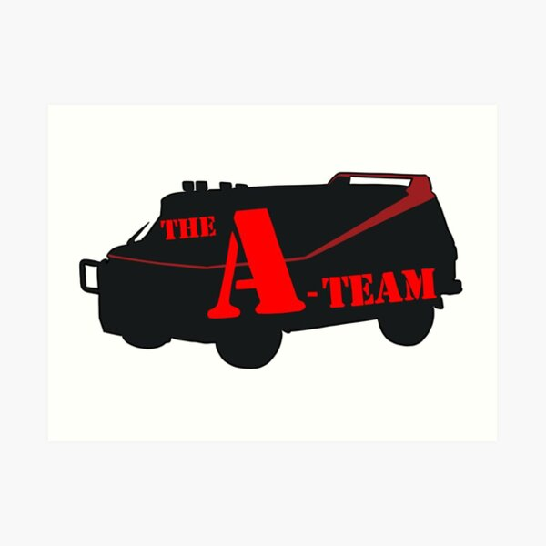 The A-Team! Art Print