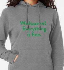 Welcome! Everything is fine. Lightweight Hoodie