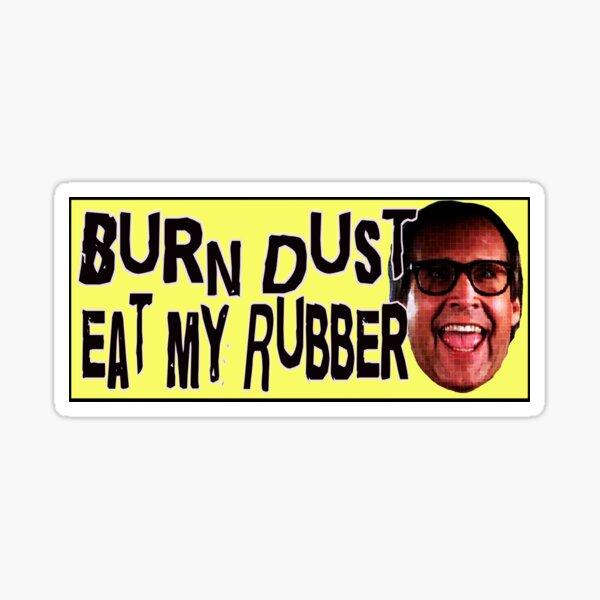 Eat My Rubber 2 Sticker