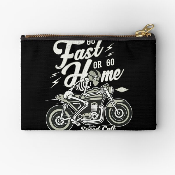 Go Fast Or Go Home Zipper Pouch