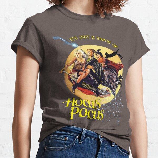 Es ist nur ein Haufen Hokuspokus Classic T-Shirt