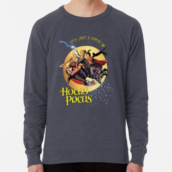 It's Just A Bunch of Hocus Pocus Lightweight Sweatshirt