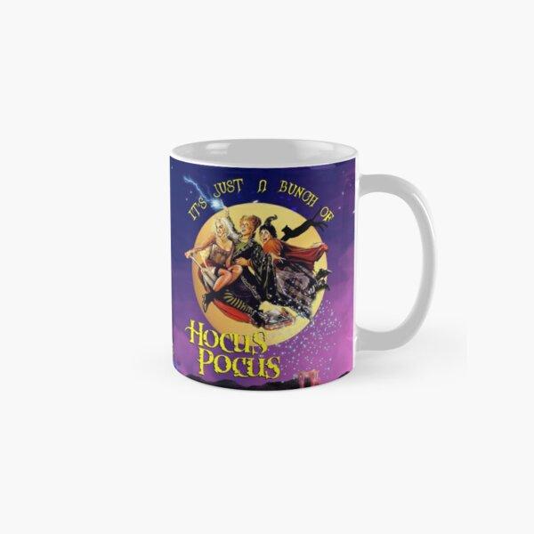 It's Just A Bunch of Hocus Pocus Classic Mug