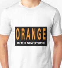 Oranger is the New Stupid Unisex T-Shirt