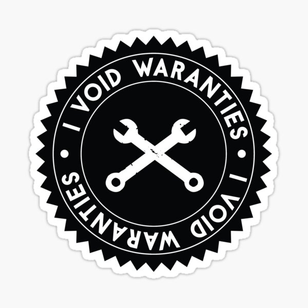 I Void Warranties Robotics Humor Sticker