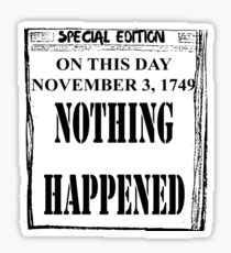 Nothing Happened News Sticker