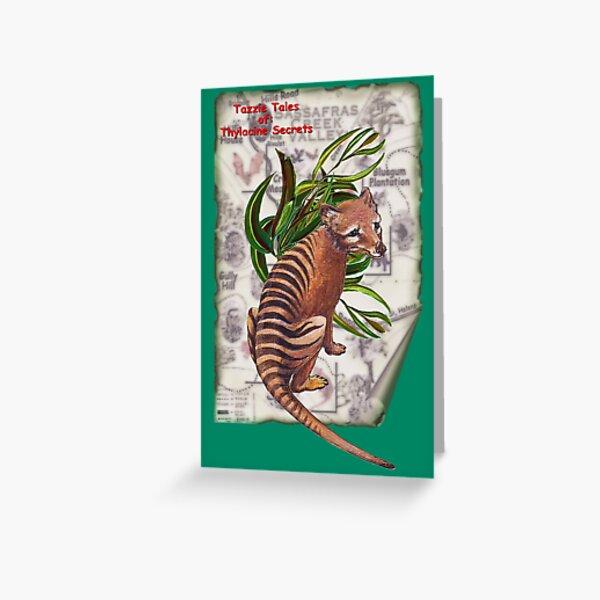 ICON ~ TAZZIE TALES OF - Thylacine Secrets by tasmanianartist Greeting Card