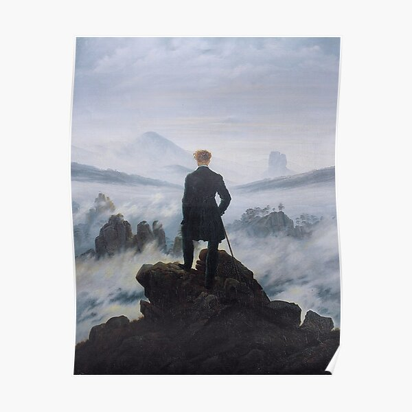 Wanderer above the sea of fog  Poster
