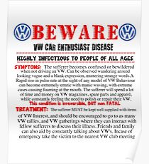 VW enthusiast Beware Poster