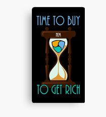 Time To Buy NEM To Get Rich Canvas Print
