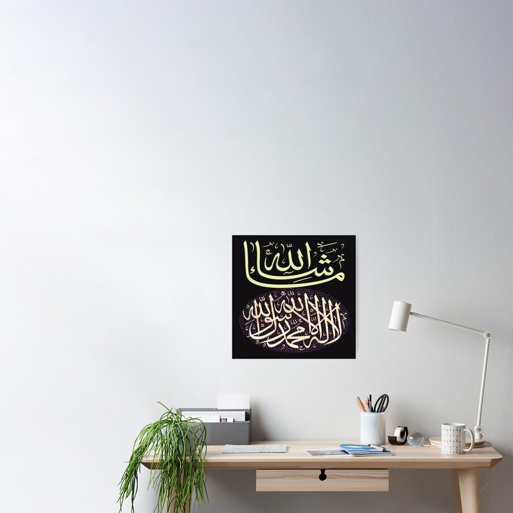 Masha Akllah & Shahadah calligraphy Poster