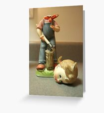 Careful With that Axe, Eugene Greeting Card