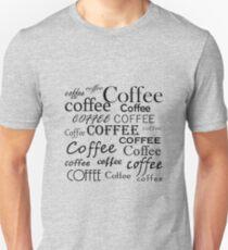 Coffee, coffee, coffee T-Shirt