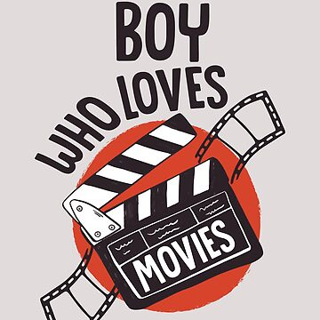 Just A Boy Who Loves Movies Cinema TV-Series Fan Shirt Gift Design by artbyanave